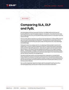 Comparing SLA, DLP and PμSL