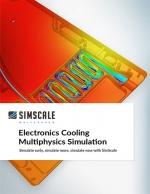 Electronics Cooling Multiphysics Simulation