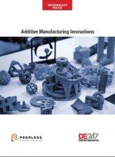 Special Technology Focus: Additive Manufacturing Innovations