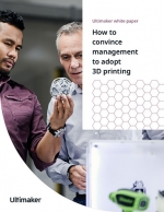 How to Convince Management to Adopt 3D Printing